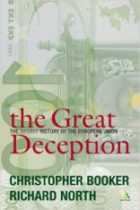 The Great Deception - A Secret History of the European Union